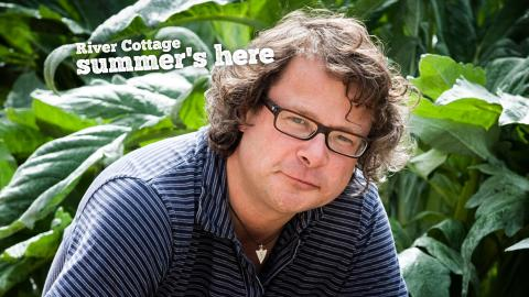River Cottage Summer's Here
