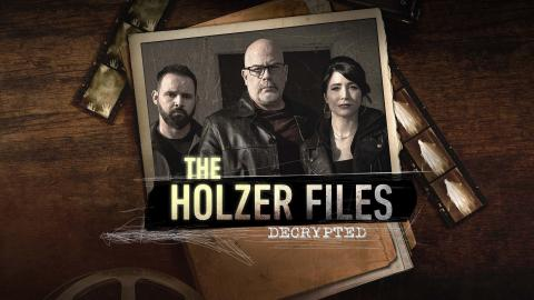 The Holzer Files: Decrypted