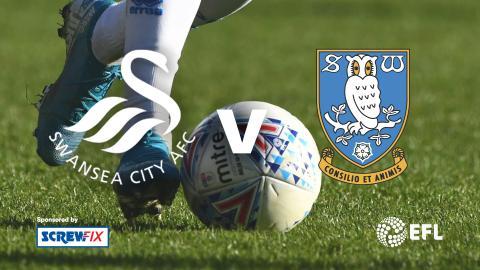 {E}01: Swansea City vs. Sheffield Wednesday - EFL Highlights