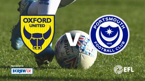 {S}01.{E}04. Oxford vs. Portsmouth - EFL Highlights