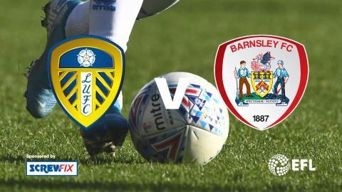 {S}01.{E}09. Leeds vs. Barnsley - EFL Highlights