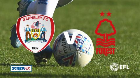 {S}01.{E}11. Barnsley v Nottingham Forest - EFL Highlights
