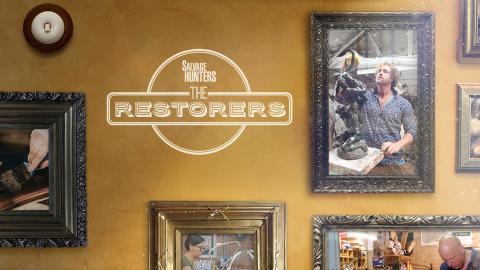 Salvage Hunters: The Restorers