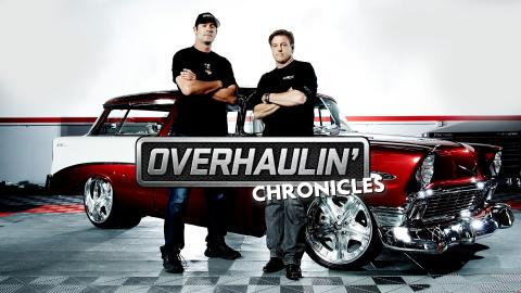 Overhaulin' Chronicles