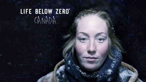 Life Below Zero: Canada