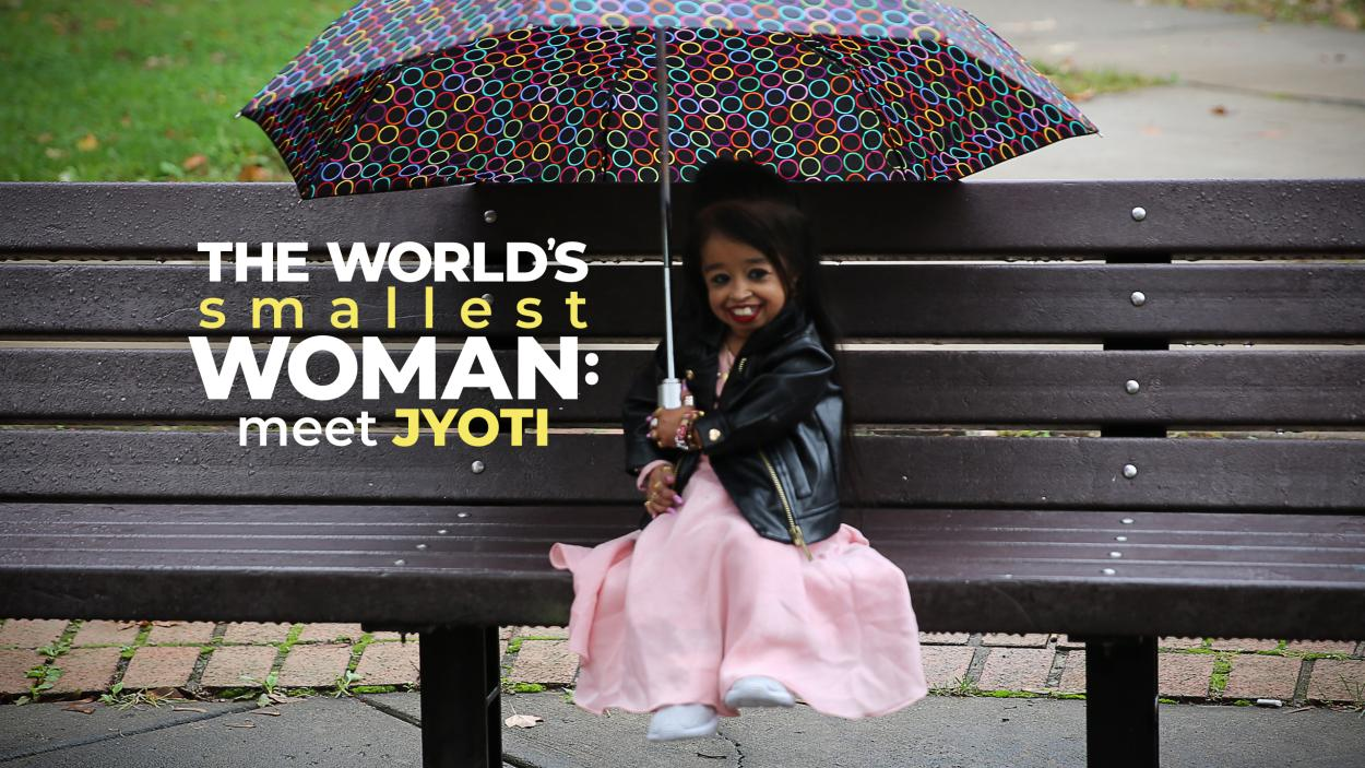 The World's Smallest Woman: Meet Jyoti
