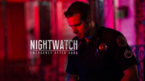 Nightwatch: Emergency After Dark
