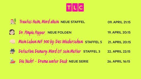 Willkommen zu den TLC-Neustarts im April!